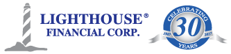 Lighthouse Financial Corp. | Celebrating 30 years